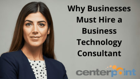 Why Businesses Must Hire a Business Technology Consultant